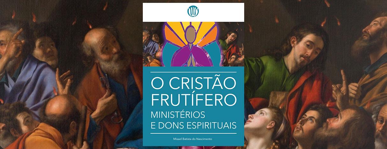 Slide curso O Cristão Frutífero 2019